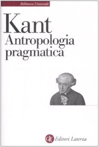 Antropologia pragmatica (9788842025665) by Kant, Immanuel.