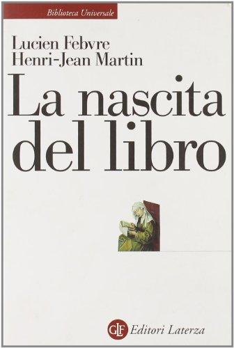 9788842026525: La nascita del libro (Biblioteca universale Laterza)