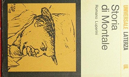 Storia di Montale (Universale Laterza) (Italian Edition) (8842026840) by Luperini, Romano