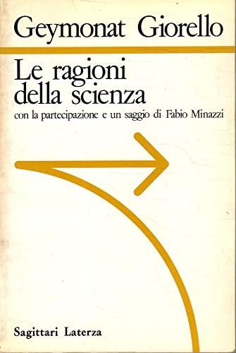 9788842027676: Le ragioni della scienza (Sagittari Laterza) (Italian Edition)