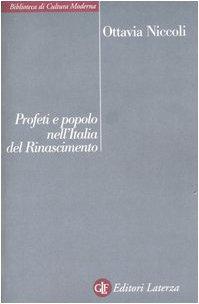 Profeti e popolo nell'Italia del Rinascimento: Niccoli, Ottavia
