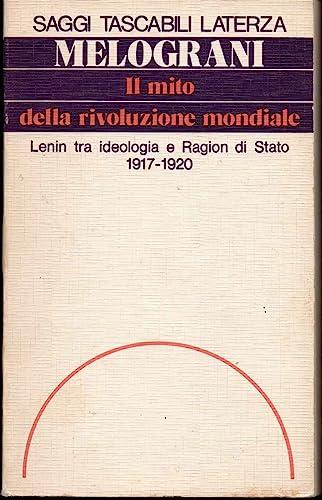 Il mito della rivoluzione mondiale: Lenin tra: Piero Melograni