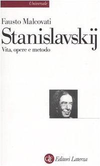 9788842032328: Stanislavskij. Vita, opere e metodo