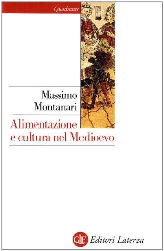 Alimentazione e cultura nel Medioevo.: MONTANARI, M.,