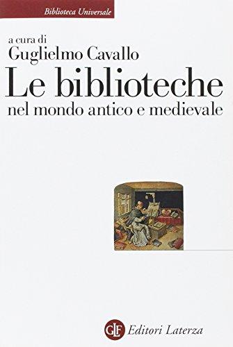 9788842032564: Le biblioteche nel mondo antico e medievale (Biblioteca universale Laterza)