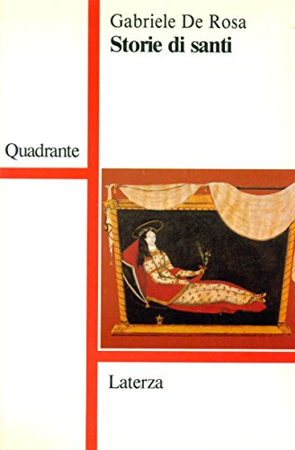 9788842036265: Storie di santi (Quadrante Laterza)