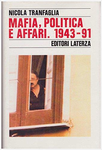 Mafia, politica e affari nell'Italia repubblicana, 1943-1991: Nicola Tranfaglia