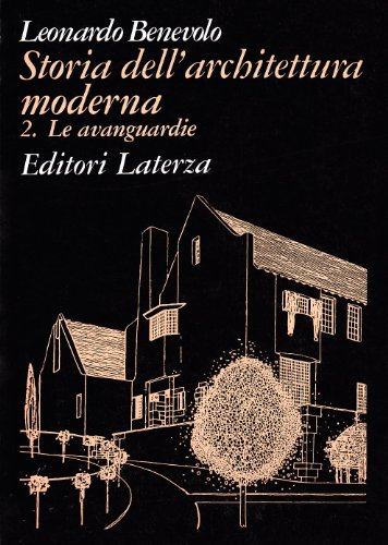 9788842039839: Storia dell'architettura moderna vol. 2 - Le avanguardie