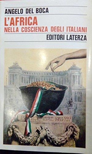 9788842040248: L'Africa nella coscienza degli Italiani: Miti, memorie, errori, sconfitte (Storia e società) (Italian Edition)