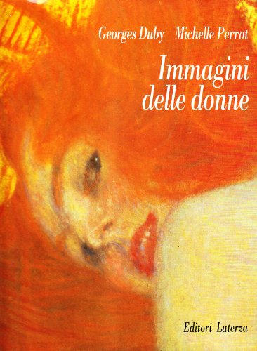 Immagini delle donne.: Duby,Georges. Perrot,Michelle.
