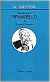 Introduzione a Pirandello (Gli Scrittori) (Italian Edition) (8842041238) by Romano Luperini