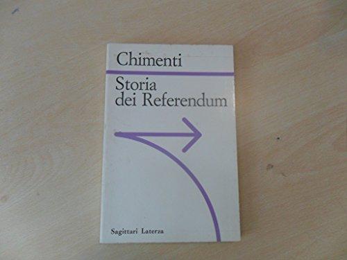 Storia dei referendum: Dal divorzio alla riforma elettorale (Sagittari Laterza) (Italian Edition) (884204136X) by Chimenti, Anna