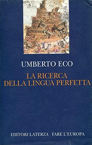 La ricerca della lingua perfetta nella cultura europea (Fare l'Europa) (Italian Edition) (8842042870) by Eco, Umberto