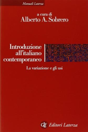 9788842043102: Introduzione all'italiano contemporaneo vol. 2 - La variazione e gli usi