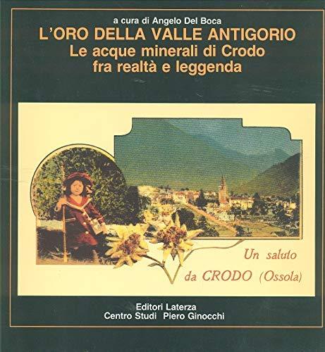 9788842043706: L'Oro della Valle Antigorio: Le acque minerali di Crodo fra realtà e leggenda (Misure) (Italian Edition)