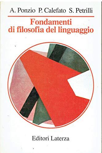 Fondamenti di filosofia del linguaggio (Manuali Laterza): Augusto Ponzio
