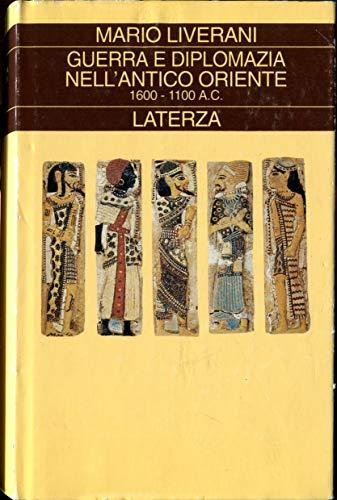 9788842044574: Guerra e diplomazia nell'antico Oriente (1600-1100 a. C.)