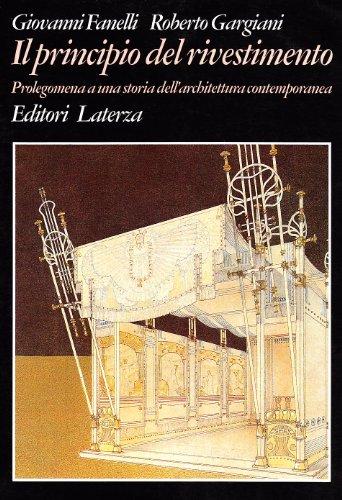 9788842045007: Il principio del rivestimento. Prolegomena a una storia dell'architettura contemporanea (Grandi opere)