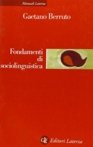 Fondamenti di Sociolinguistica: Berruto, Gaetano