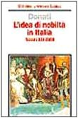 L'idea di nobiltÃ: in Italia (secoli XIV-XVIII) (8842047031) by Claudio Donati