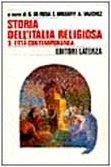 9788842047742: Storia dell'Italia religiosa. L'Età contemporanea (Vol. 3)