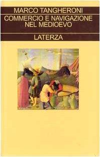9788842049593: Commercio e navigazione nel Medioevo (Collezione storica)