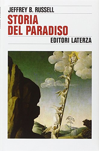 Storia del paradiso.: Russell,Jeffrey B.