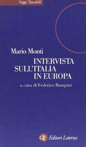 Intervista sull'Italia in Europa (Saggi tascabili): Mario Monti