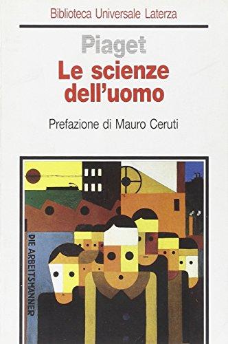 Le scienze dell'uomo.: Piaget,Jean.