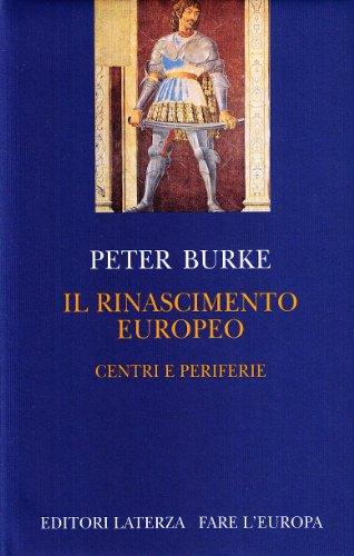 9788842057420: Il Rinascimento europeo. Centri e periferie