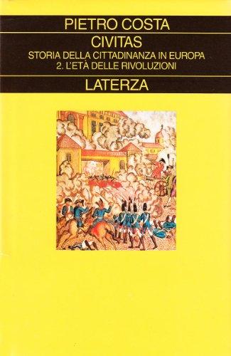 9788842060734: Civitas. Storia della cittadinanza in Europa: 2 (Collezione storica)