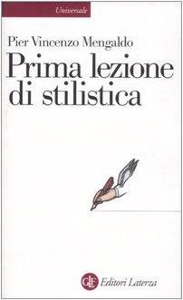 Prima Lezione Di Stilistica (8842063630) by Pier Vincenzo Mengaldo