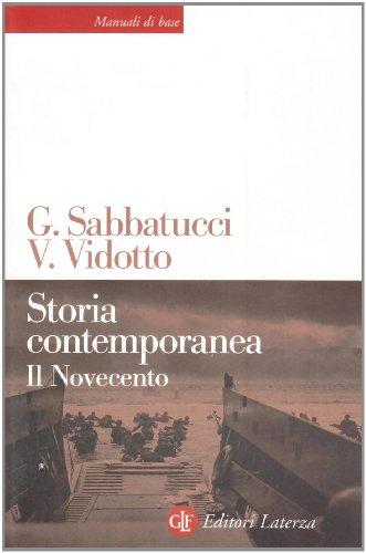 sabatucci vidotto storia contemporanea  9788842065524: Storia contemporanea. Il Novecento - AbeBooks ...