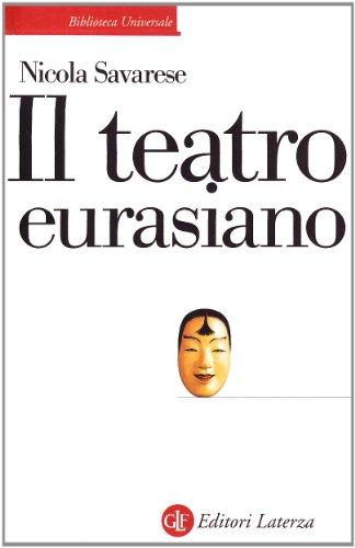 9788842065982: Il teatro euroasiano (Biblioteca universale Laterza)