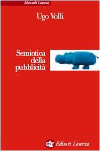 9788842068587: Semiotica della pubblicit� (Manuali Laterza)