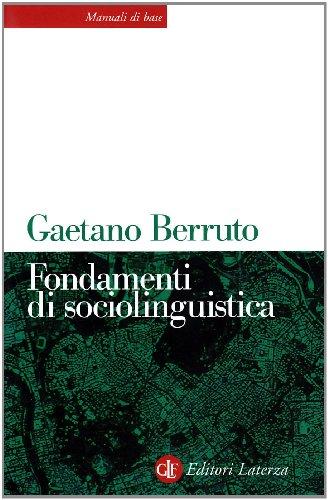 Fondamenti di sociolinguistica (Manuali di base): Gaetano Berruto