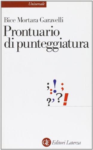 Prontuario di punteggiatura: Bice Mortara Garavelli