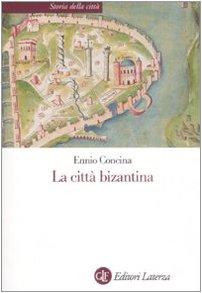 9788842070528: La città bizantina