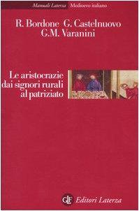 9788842072416: Le aristocrazie dai signori rurali al patriziato (Manuali Laterza)