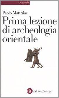 Prima lezione di archeologia orientale (8842073822) by [???]