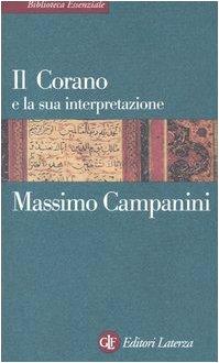 9788842074199: Il Corano e la sua interpretazione (Biblioteca essenziale Laterza)