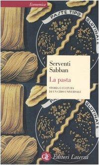9788842074946: La pasta. Storia e cultura di un cibo universale (Economica Laterza)