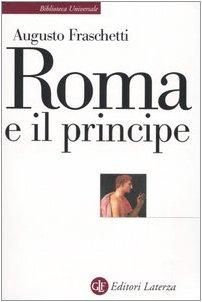 9788842075998: Roma e il principe