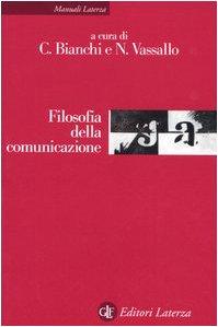 9788842076506: Filosofia della comunicazione (Manuali Laterza)