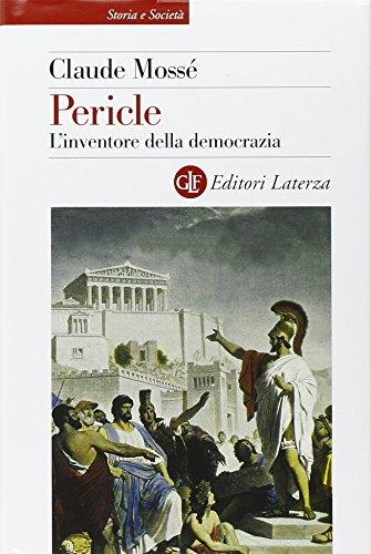 9788842076988: Pericle. L'inventore della democrazia