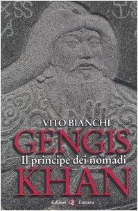 9788842077664: Gengis Khan. Il principe dei nomadi