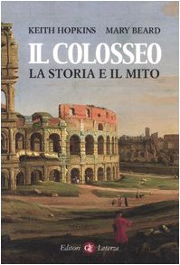 9788842078128: Il colosseo. La storia e il mito