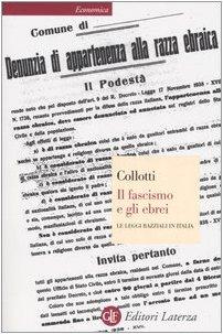 9788842078869: Il fascismo e gli ebrei. Le leggi razziali in Italia