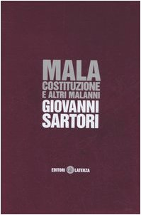 Mala costituzione e altri malanni.: Sartori,Giovanni.