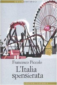 9788842079187: L'Italia spensierata
